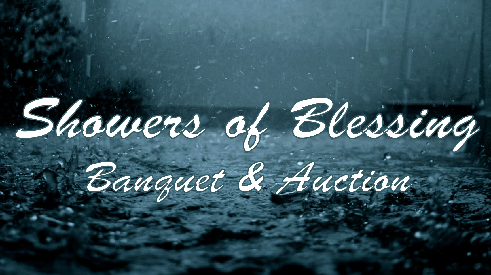 Showers of Blessing: Banquet & Auction