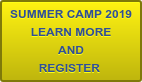 SUMMER CAMP 2019 LEARN MORE AND REGISTER